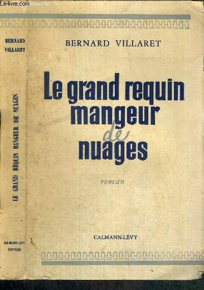 LE GRAND REQUIN MANGEUR DE NUAGES