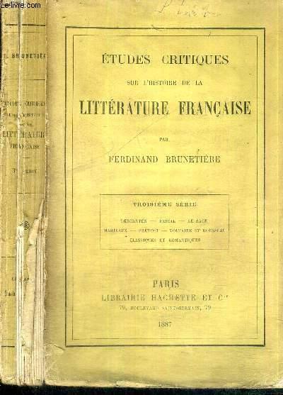 EDTUDES CRITIQUES SUR L'HISTOIRE DE LA LITTERATURE FRANCAISE - TROISIEME SERIE