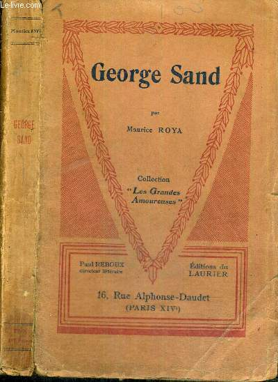 GEORGE SAND - COLLECTION LES GRANDES AMOUREUSES