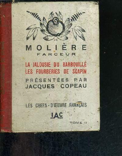 LA JALOUSIE DU BARBOUILLE - LES FOURBERIES DE SCARPIN - TOME II - LES CHEFS D'OEUVRE FRANCAIS
