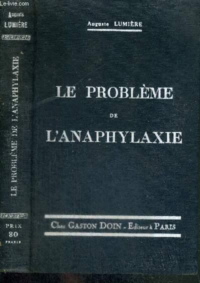 LE PROBLEME DE L'ANAPHYLAXIE