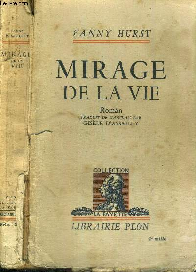 MIRAGE DE LA VIE - COLLECTION LA FAYETTE