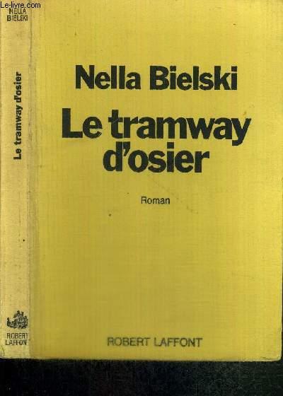 LE TRAMWAY D'OSIER - LES PATRIES ETRANGERES