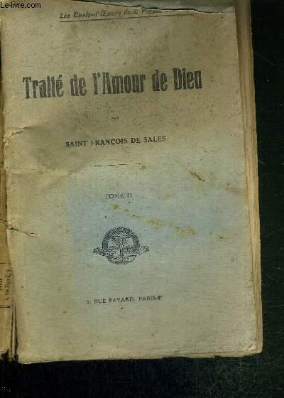 TRAITE DE L'AMOUR DE DIEU - TOME II - LES CHEFS D'OEUVRE DE LA PENSEE CATHOLIQUE