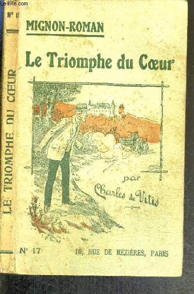 LE TRIOMPHE DU COEUR - N°17 - COLLECTION MIGNON-ROMAN