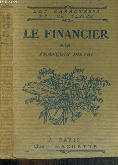 LE FINANCIER - LES CARACTERES DE CE TEMPS