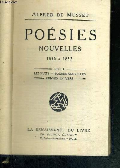 POESIES - NOUVELLES - 1836 A 1852 - ROLLA - LES NUITS - POESIES NOUVELLES - CONTES EN VERS