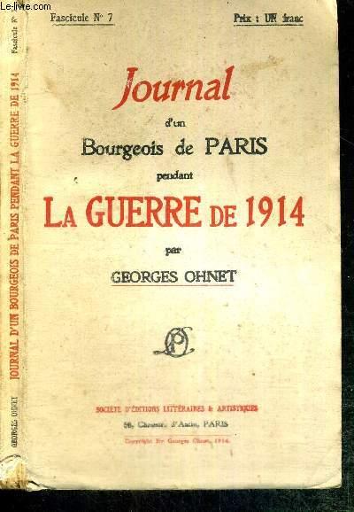JOURNAL D'UN BOURGEOIS DE PARIS PENDANT LA GUERRE DE 1914 - FASCICULE N°7