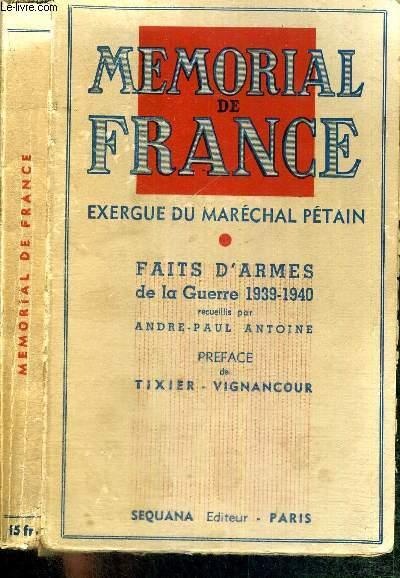 MEMORIAL DE FRANCE - EXERGUE DU MARECHAL PETAIN - FAITS D'ARMES DE LA GUERRE 1939-1940