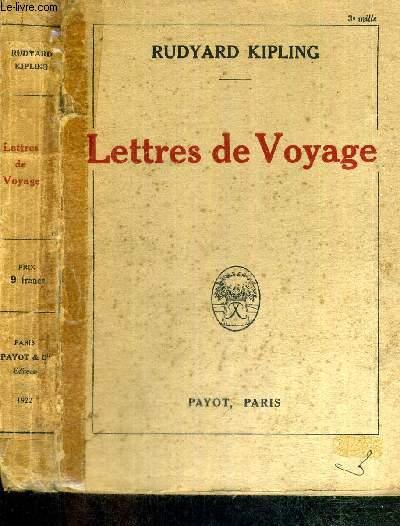 LETTRES DE VOYAGE (1892-1913)