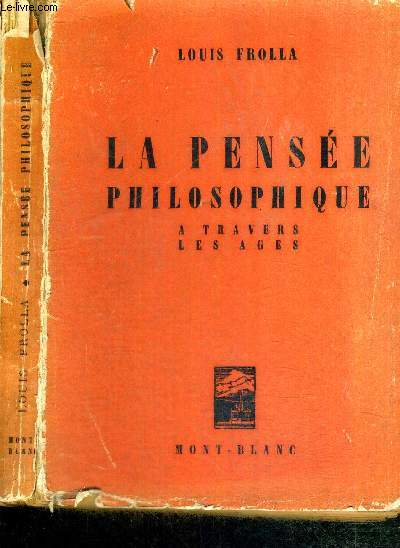 LA PENSEE PHILOSOPHIQUE A TRAVERS LES AGES