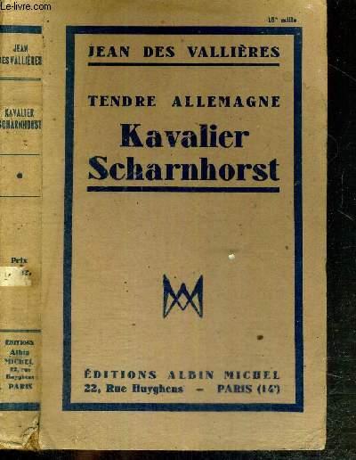 KAVALIER SCHARNHORST - TENDRE ALLEMAGNE