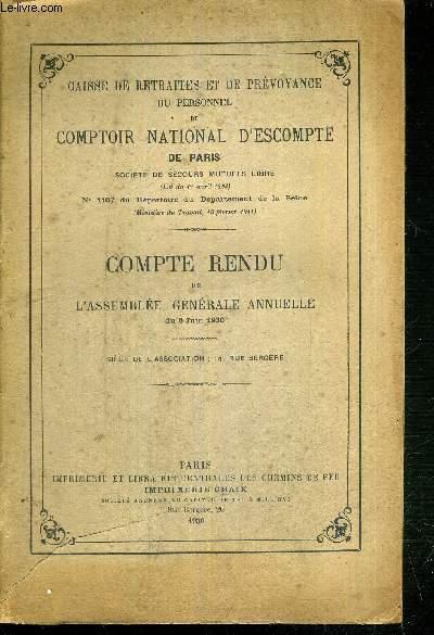 COMPTE RENDU DE L'ASSEMBLEE GENERALE ANNUELLE DU 5 JUIN 1930 - CAISSE DE RETRAITES ET DE PREVOYANCE DU PERSONNEL DU COMPTOIR NATIONAL D'ESCOMPTE DE PARIS