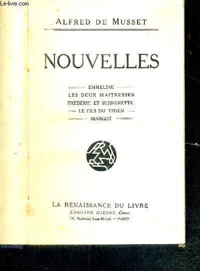 NOUVELLES - EMMELINE - LES DEUX MAITRESSES - FREDERIC ET BERNADETTE - LE FILS DU TITIEN - MARGOT