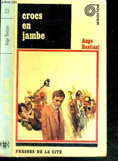 CROCS EN JAMBE - policier n°33