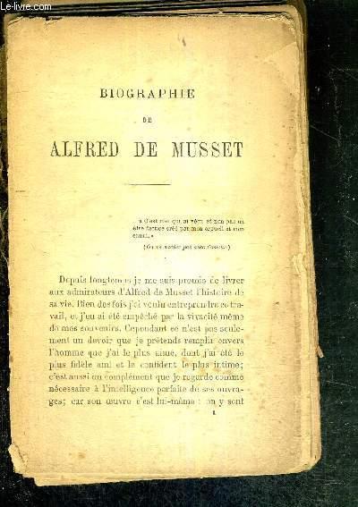 BIOGRAPHIE DE ALFRED DE MUSSET