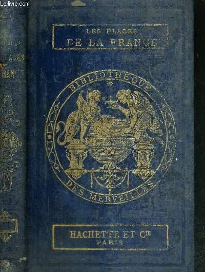 LES PLAGES DE LA FRANCE - BIBLIOTHEQUE DES MERVEILLES