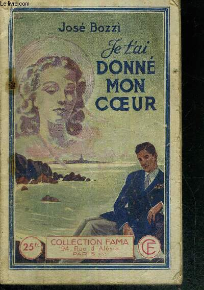 JE T'AI DONNE MON COEUR - N°719 - COLLECTION FAMA