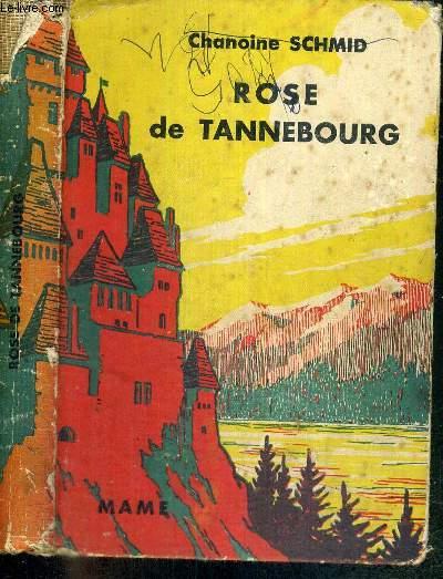 ROSE DE TANNEBOURG