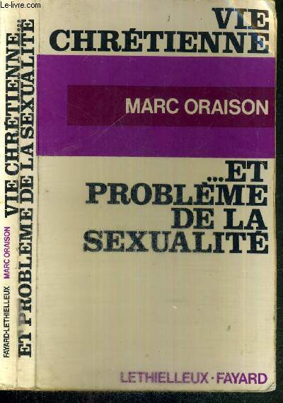 VIE CHRETIENNE ET PROBLEMES DE LA SEXUALITE