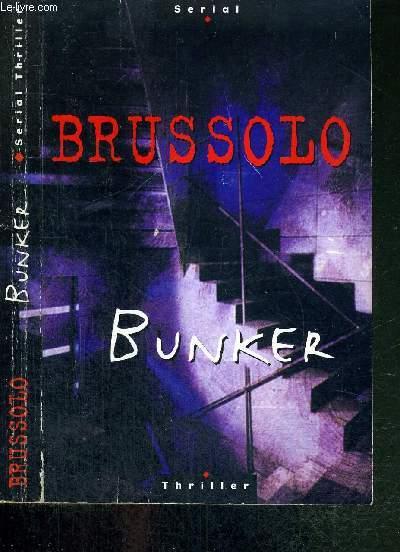 BUNKER - SERIAL THRILLER