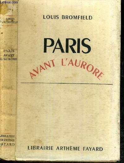 PARIS AVANT L'AURORE