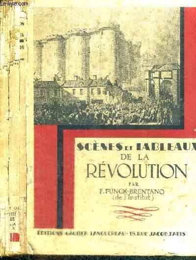 SCENES ET TABLEAUX DE LA REVOLUTION