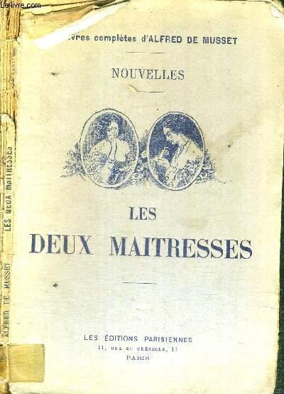 NOUVELLES - LES DEUX MAITRESSES - OEUVRES COMPLETES D'ALFRED DE MUSSET