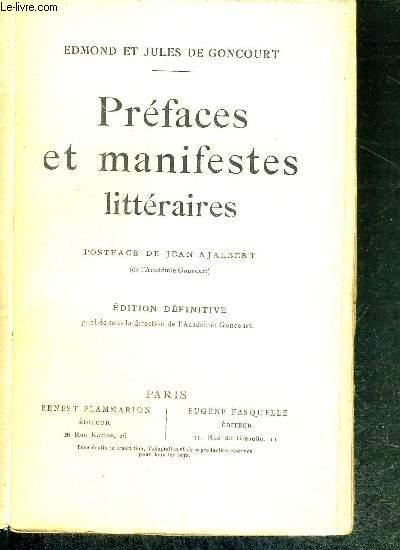 PREFACES ET MANIFESTES LITTERAIRES