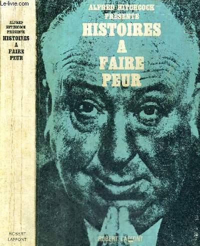 HISTOIRES A FAIRE PEUR - (stories my mother never told me)