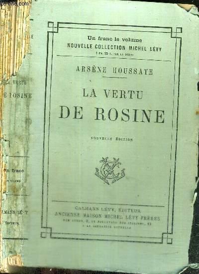 LA VERTU DE ROSINE - NOUVELLE COLLECTION MICHEL LEVY