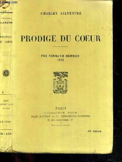 PRODIGE DU COEUR