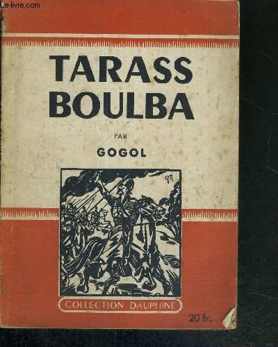 TARASS BOULBA - COLLECTION DAUPHINE
