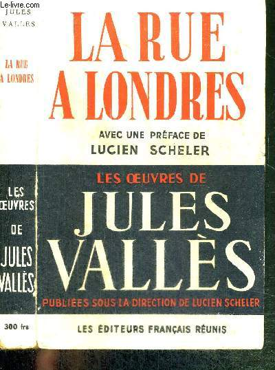 LA RUE A LONDRES - LES OEUVRES DE JULES VALLES
