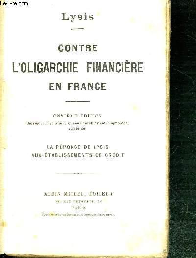 CONTRE L'OLIGARCHIE FINANCIERE EN FRANCE - REPONSE DE LYSIS AUX ETABLISSEMENTS DE CREDIT