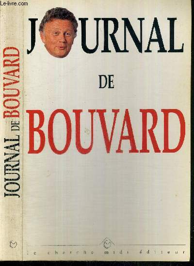 JOURNAL DE BOUVARD 1992-1996