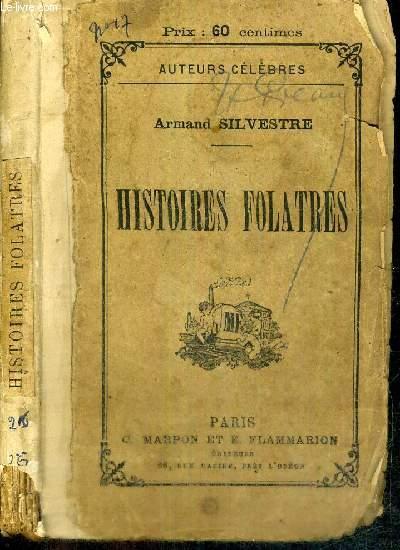 HISTOIRES FOLATRES