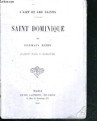 SAINT DOMINIQUE - L'ART ET LES SAINTS