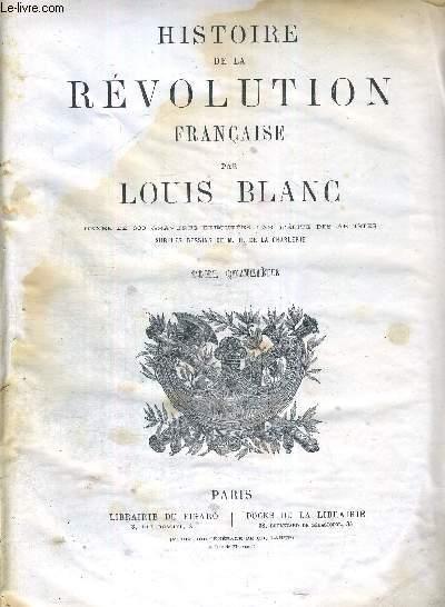 HISTOIRE DE LA REVOLUTION FRANCAISE - TOME 4