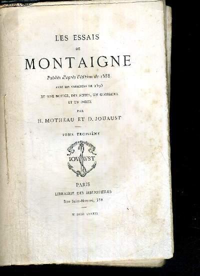 LES ESSAIS DE MONTAIGNE - TOME 3