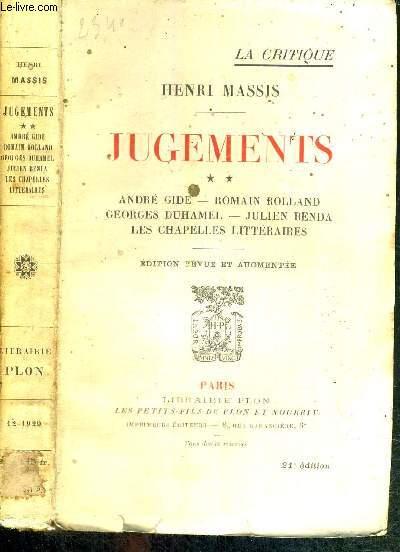 JUGEMENTS - TOME 2 - André Gide - Romain Rolland - Georges Duhamel - Julien Benda - les chapelles littératures