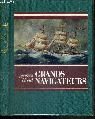 GRANDS NAVIGATEURS - COLLECTION NOUVEAUX BIBLIOPHILES