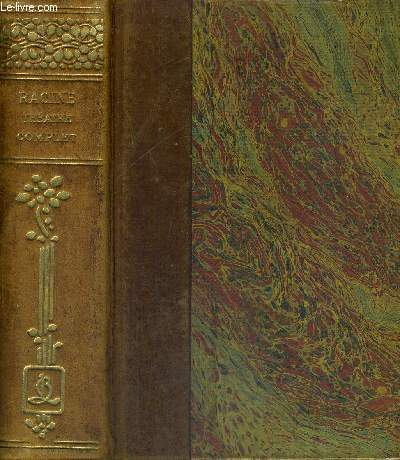 THEATRE COMPLET ILLUSTRE - EN 1 VOLUME : TOME 1 + 2 + 3