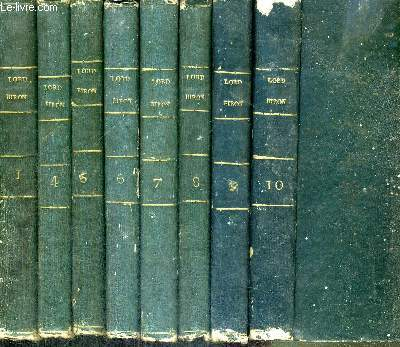 OEUVRES DE LORD BYRON EN 8 VOLUMES : TOME 1+4+5+6+7+8+9+10 (manque tome 2 et 3)