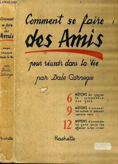COMMENT SE FAIRE DES AMIS POUR REUSSIR DANS LA VIE - ENVOI DE L'AUTEUR