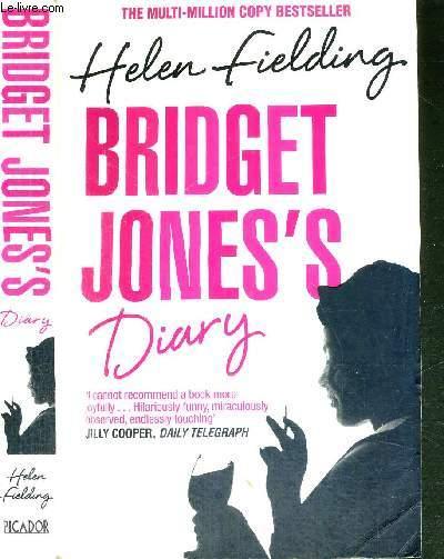 BRIDGET JONE'S DIARY - A NOVEL