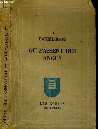 OU PASSENT DES ANGES - ESSAIS N°2 / EXEMPLAIRE N°748