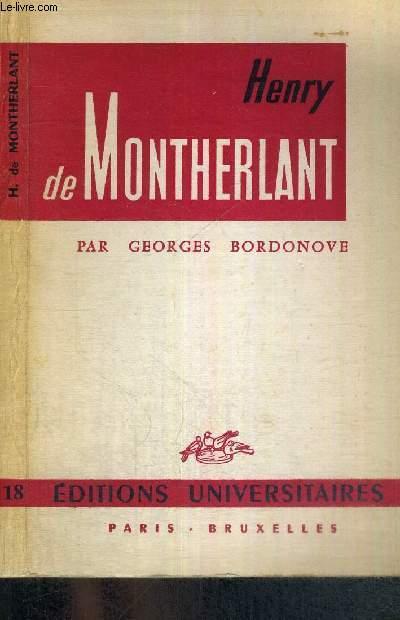 HENRY DE MONTHERLANT - CLASSIQUES DU XXe SIECLE