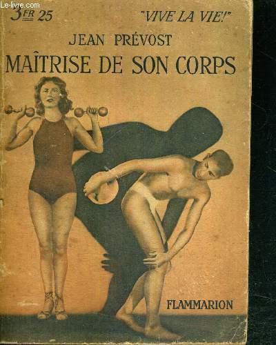 MAITRISE DE SON CORPS - COLLECTION VIVE LA VIE