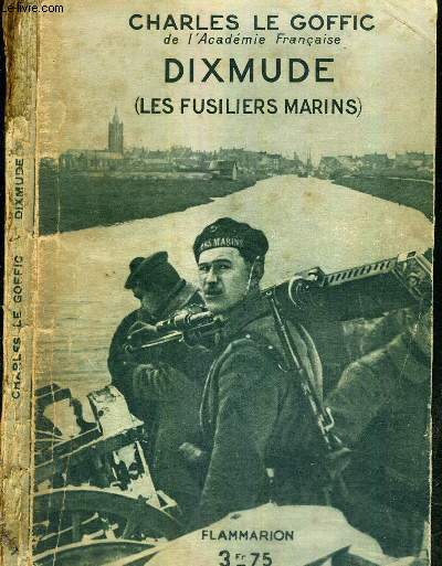 DIXMUDE (LES FUSILIERS MARINS)
